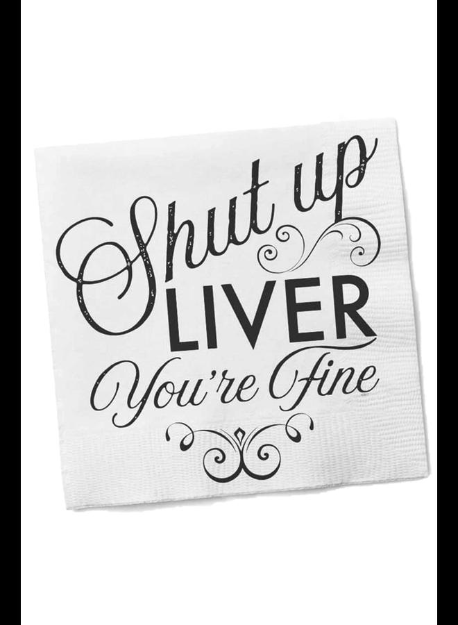 Shut Up Liver Cocktail Napkins