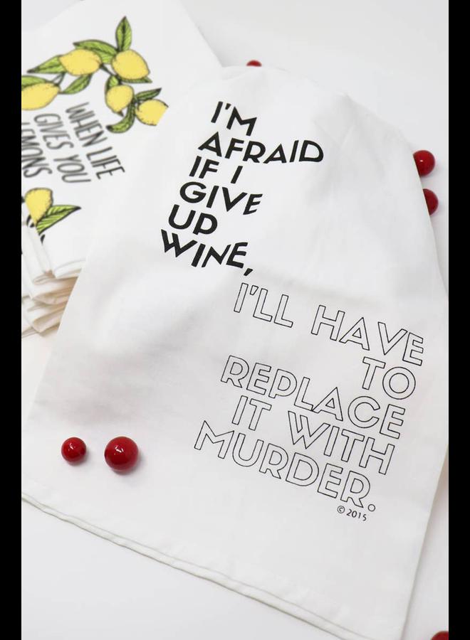 Wine Murder Hang Tight Towel