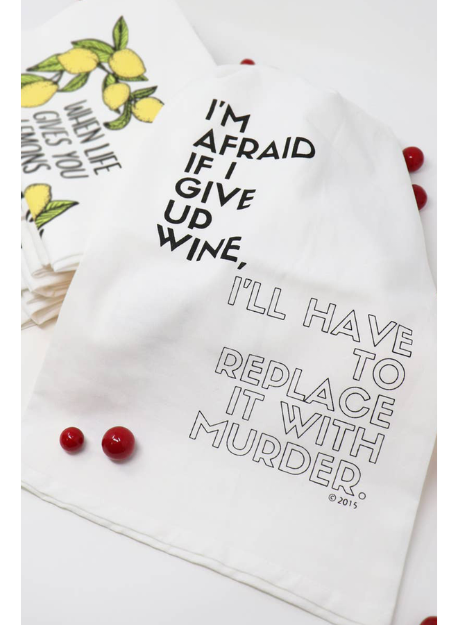 Wine Murder Hang Tight Towel