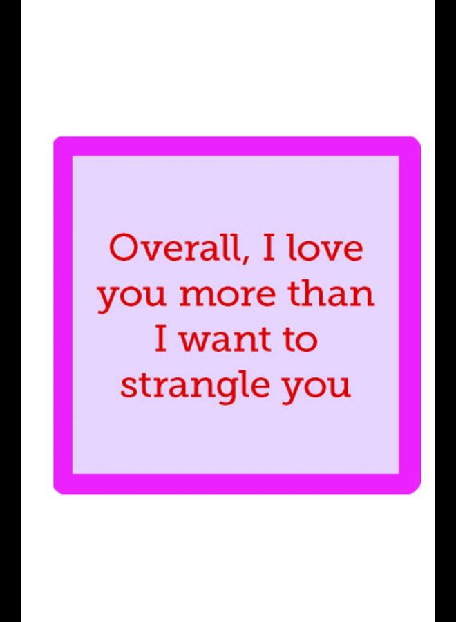 Strangle You Coaster