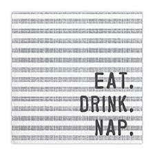 Beverage Napkins: Eat, Drink, Nap