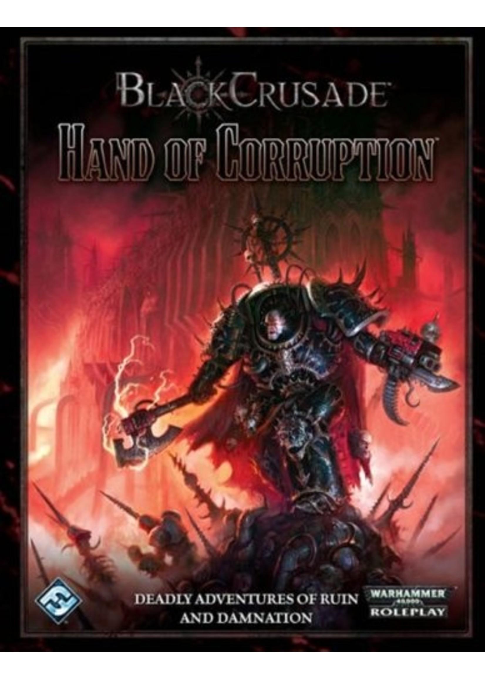 Black Crusade Warhammer 40K RPG: Hand of Corruption Hardcover