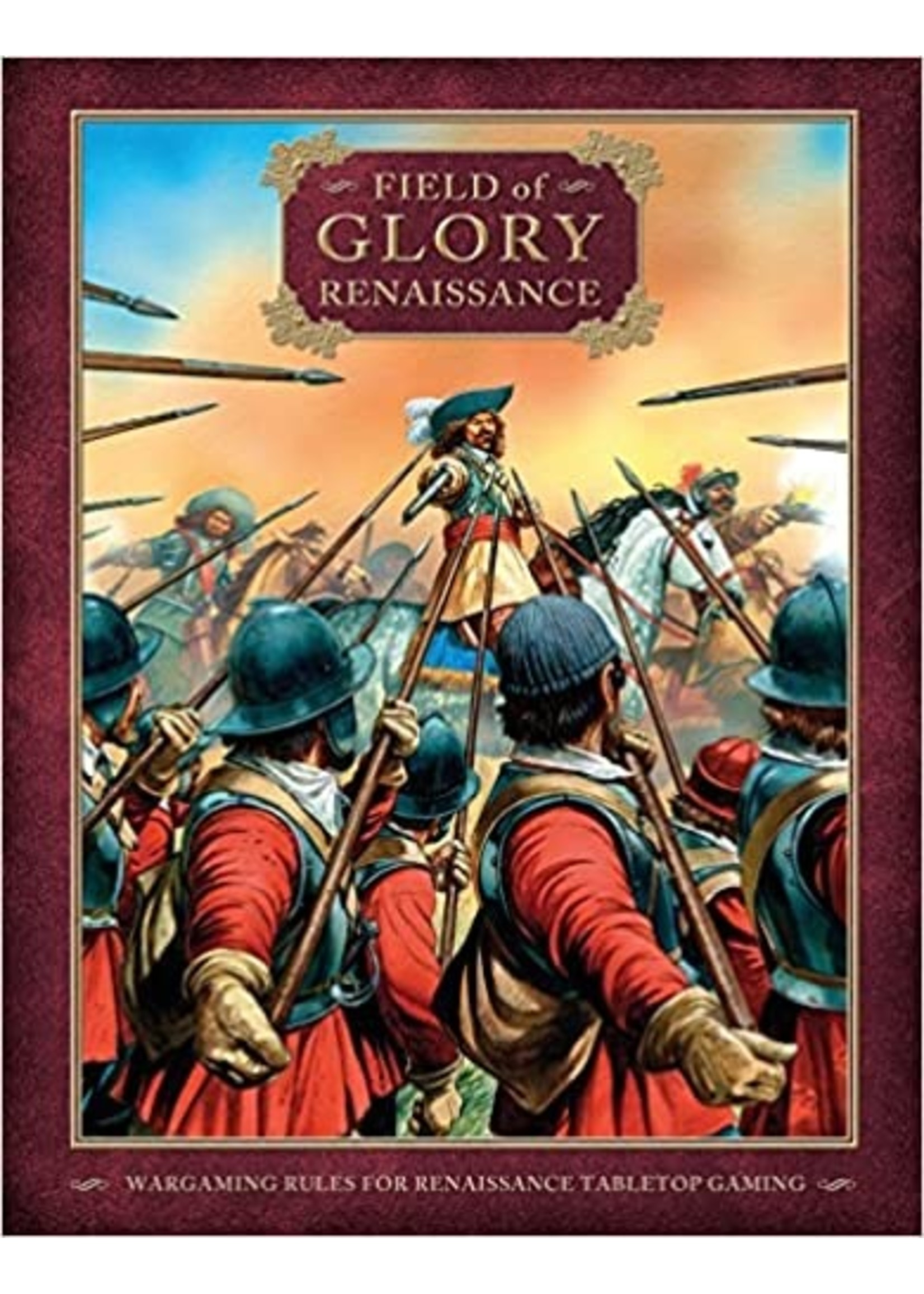 Field of Glory Renaissance: Wargaming Rules for Renaissance Tabletop Gaming