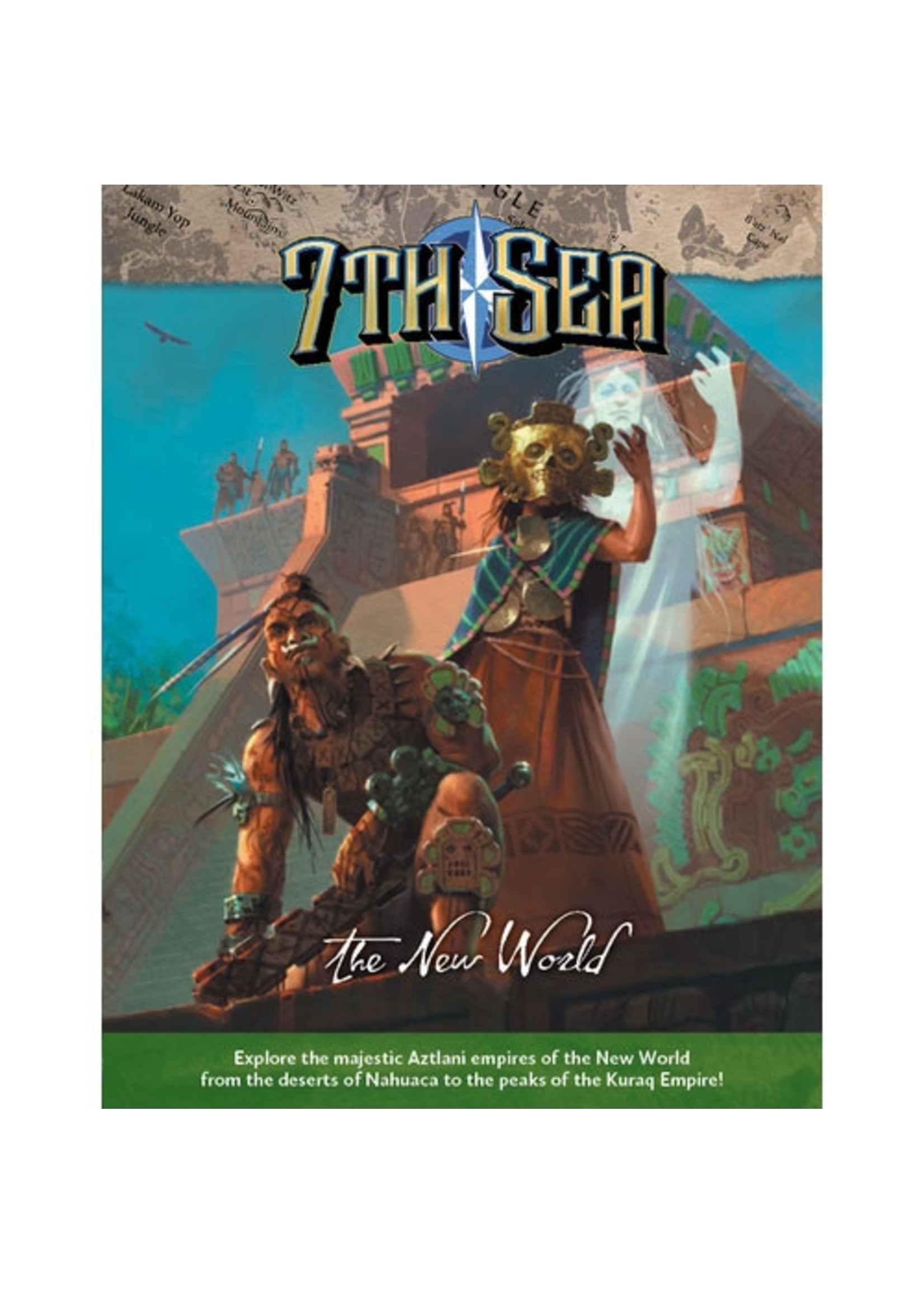 7th Sea RPG: 2nd Edition - The New World