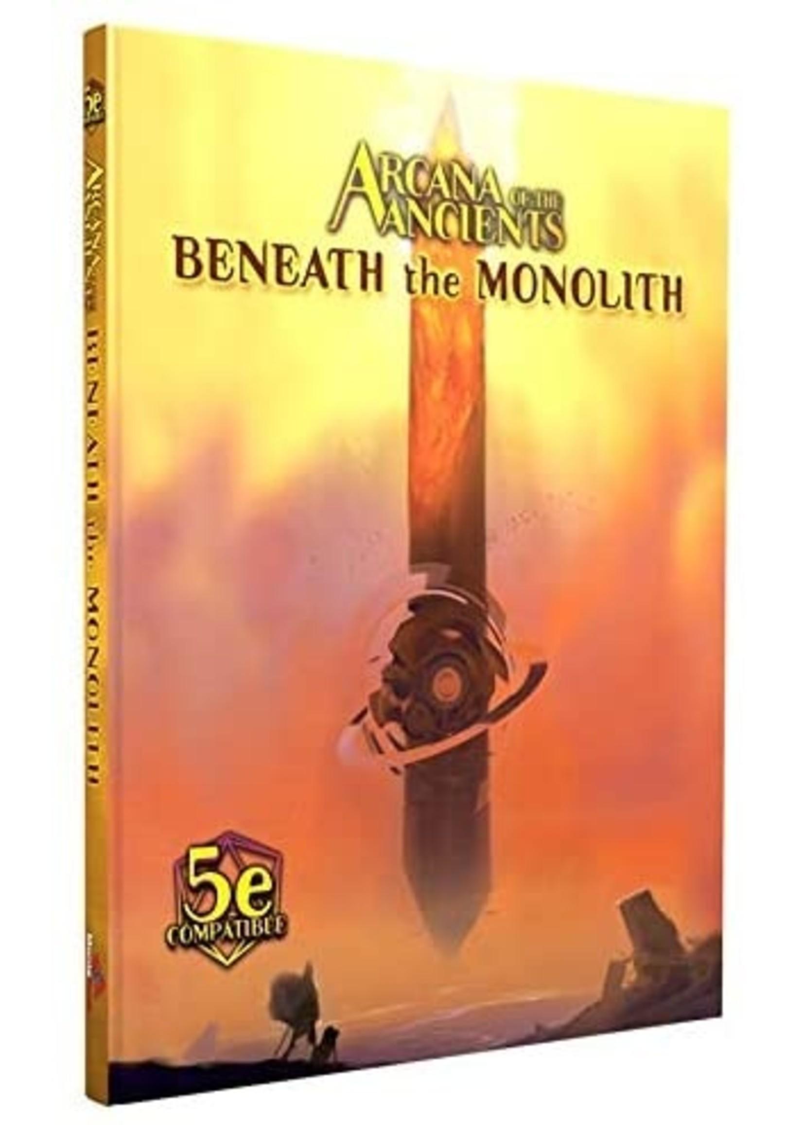 Arcana of the Ancients: Beneath the Monolith