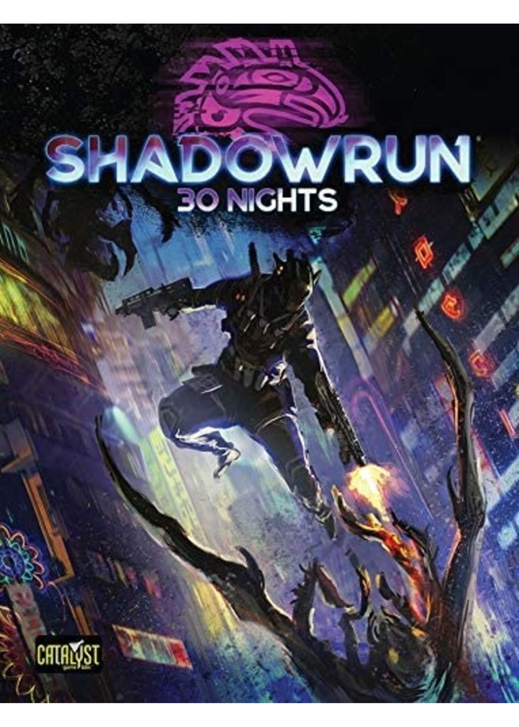 Shadowrun RPG: 6th Edition 30 Nights