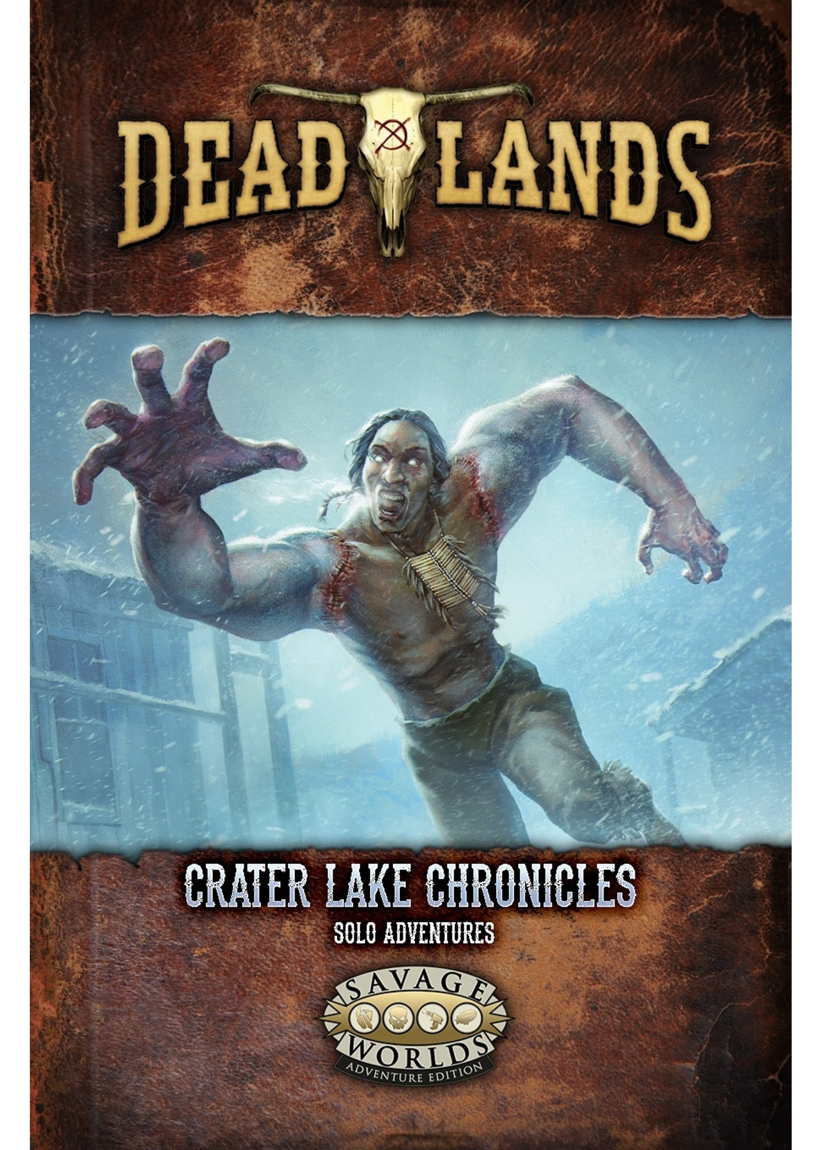 Savage Worlds RPG: Deadlands - Lake Chronicles Solo Adventure