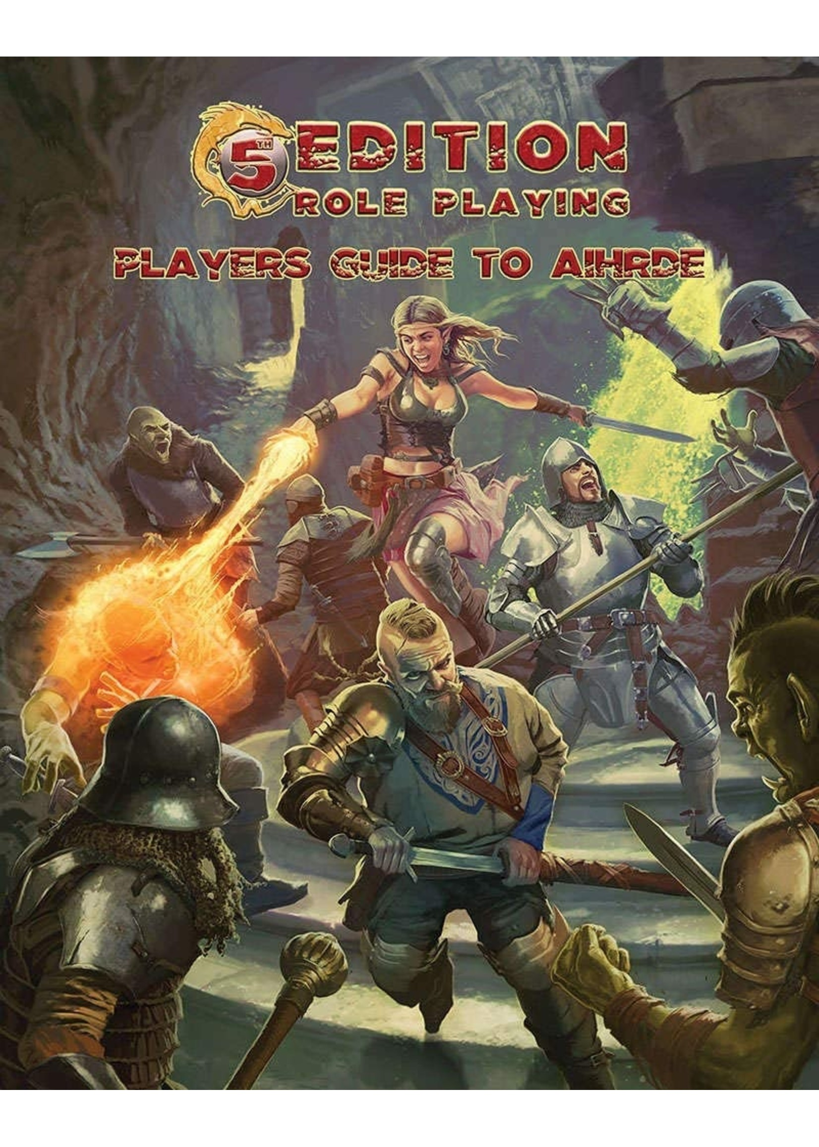 5th Edition Adventures: Players Guide to Aihrde