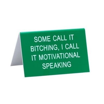 About Face Designs Motivational Speaking Sign