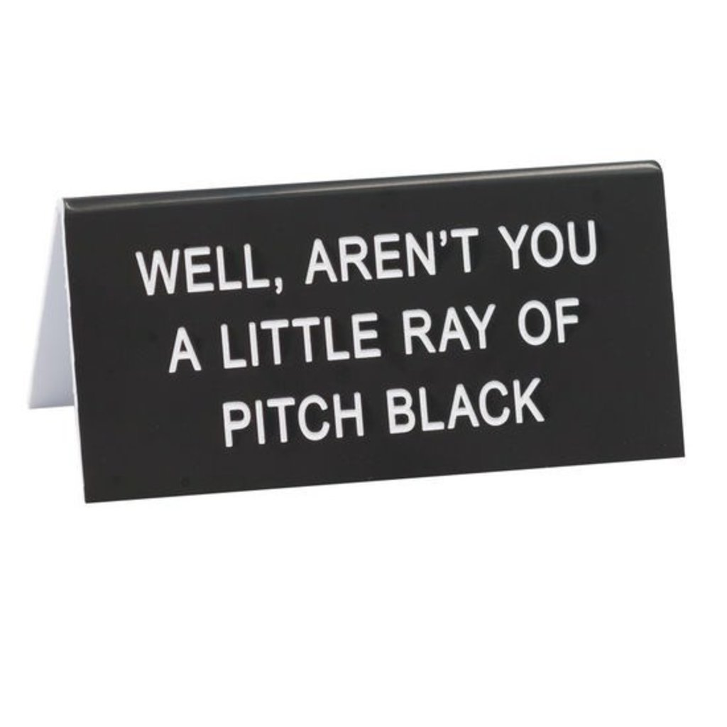 About Face Designs Ray of Pitch Black Sign