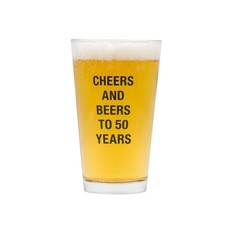 Beers To 50 Years Pint Glass