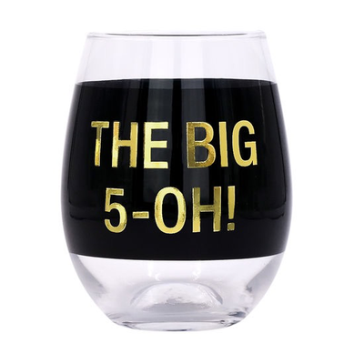 The Big 5-Oh! Wine Glass