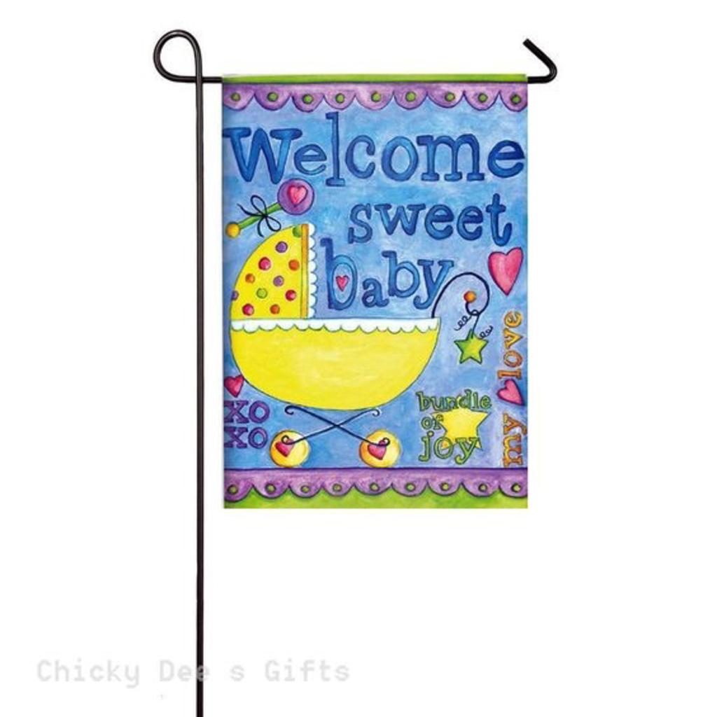Welcome Sweet Baby Garden Flag