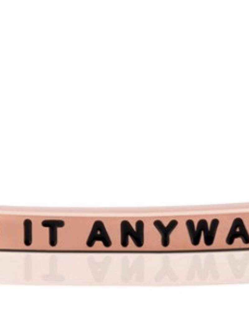 MantraBand - Do It Anyway - Rose Gold