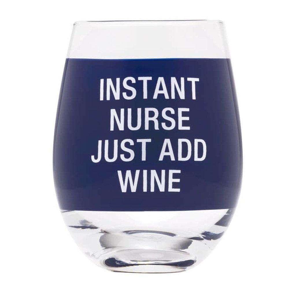 About Face Designs About Face Instant Nurse Wine Glass
