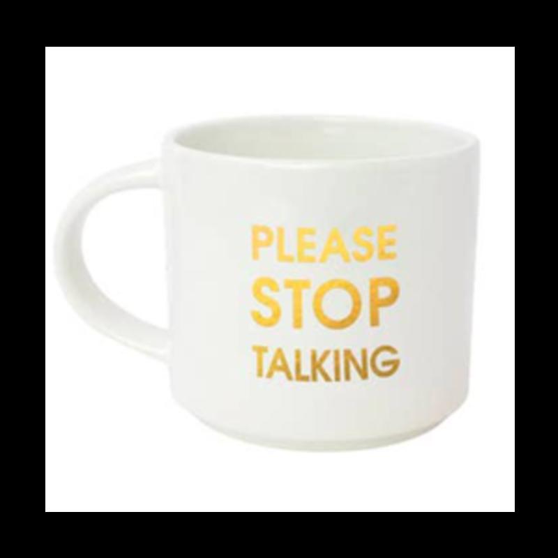 Chez Gagne Jumbo Mug - Please Stop Talking