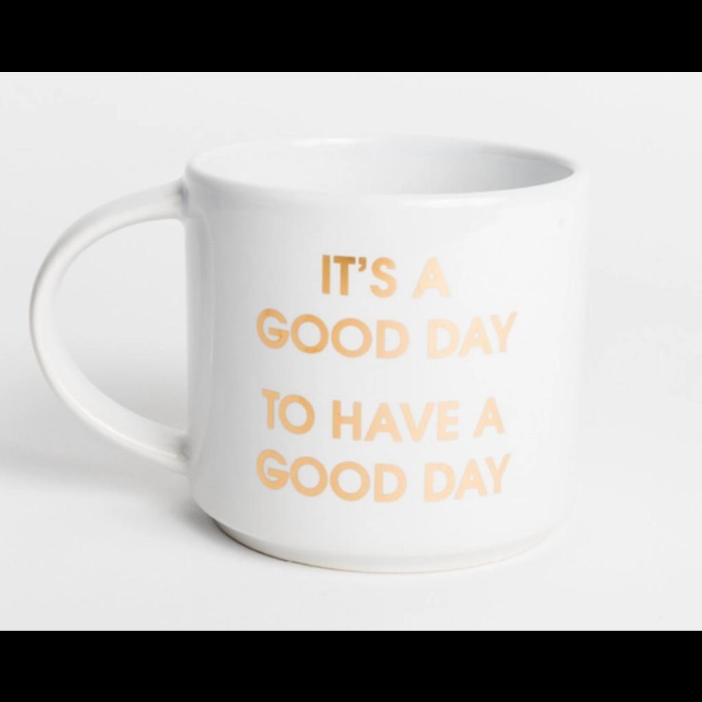 Chez Gagne Chez Gagne Jumbo Mug - It's A Good Day