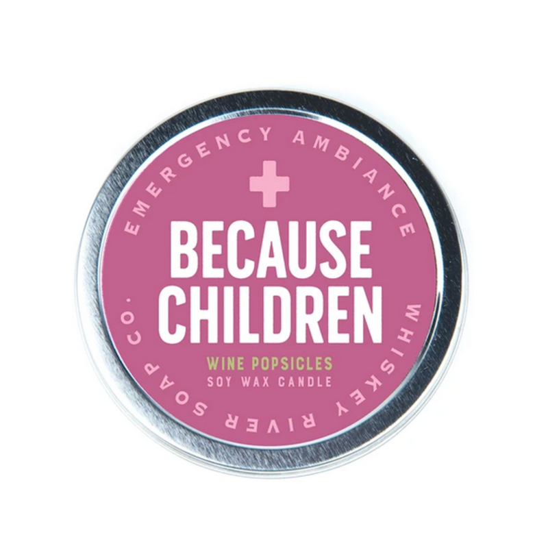 Whiskey River Soap Co. Because Children -Tin Candle