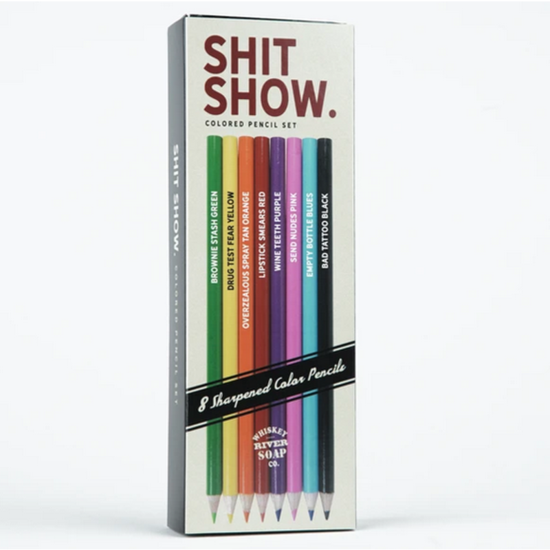 Whiskey River Soap Co. Shit Show - Colored Pencils