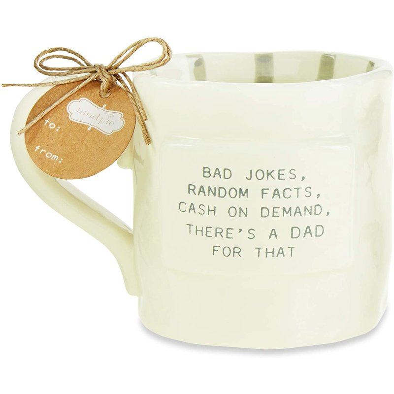 Mud Pie Funny Dad For That Mug