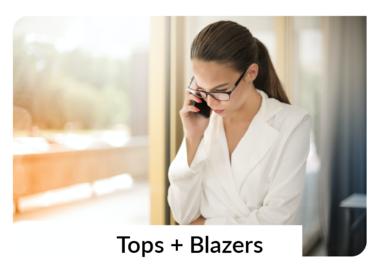 Basics, Blouses + Blazers