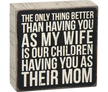 Primitives by Kathy Their mom wooden box sign