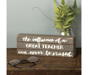 Primitives by Kathy The influence of a great teacher box sign