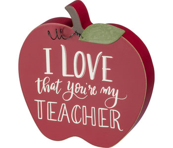Primitives by Kathy I love that you're my teacher -wooden apple