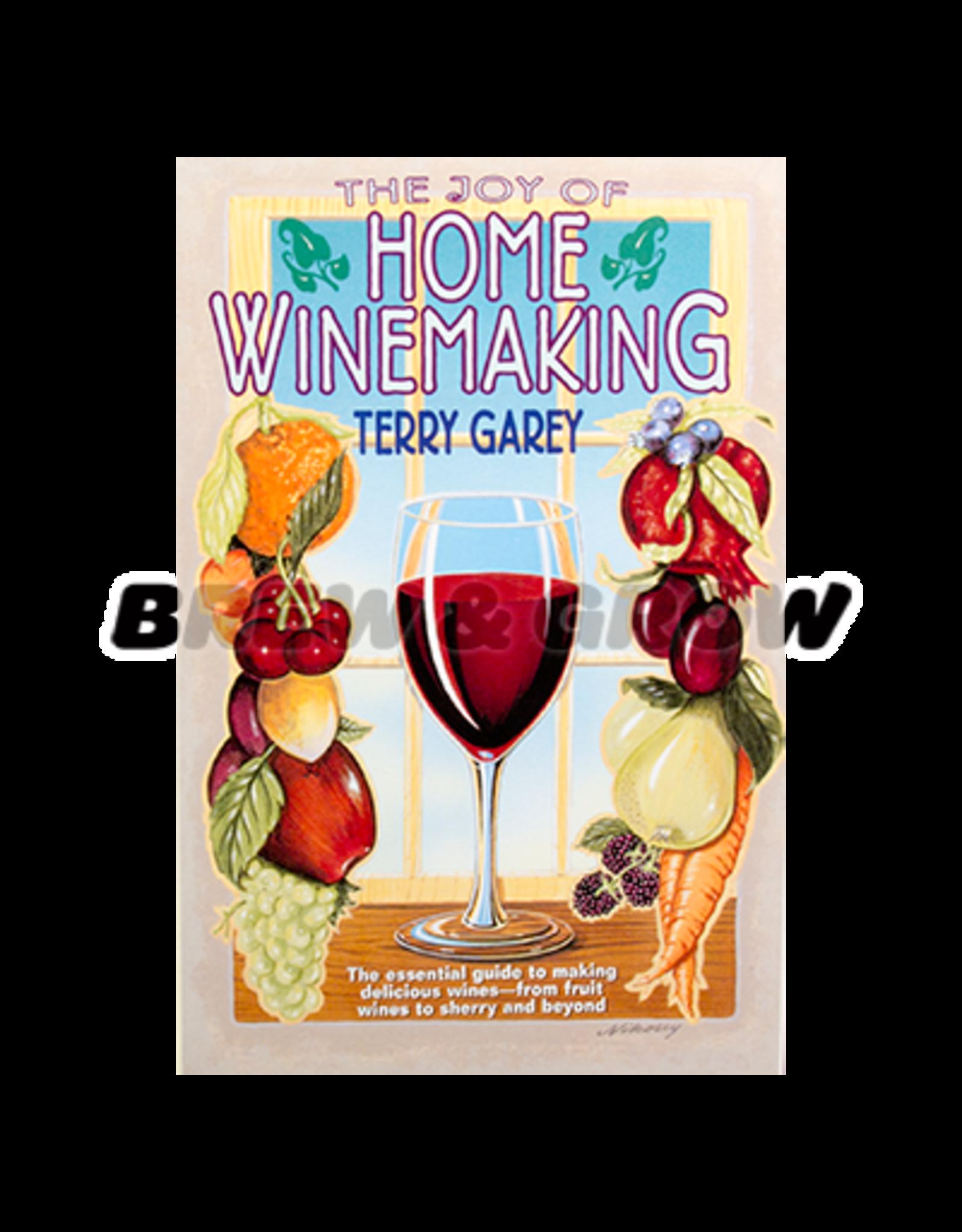 Joy of Home Winemaking (Garey)