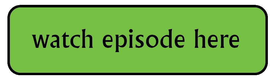 watch episode here