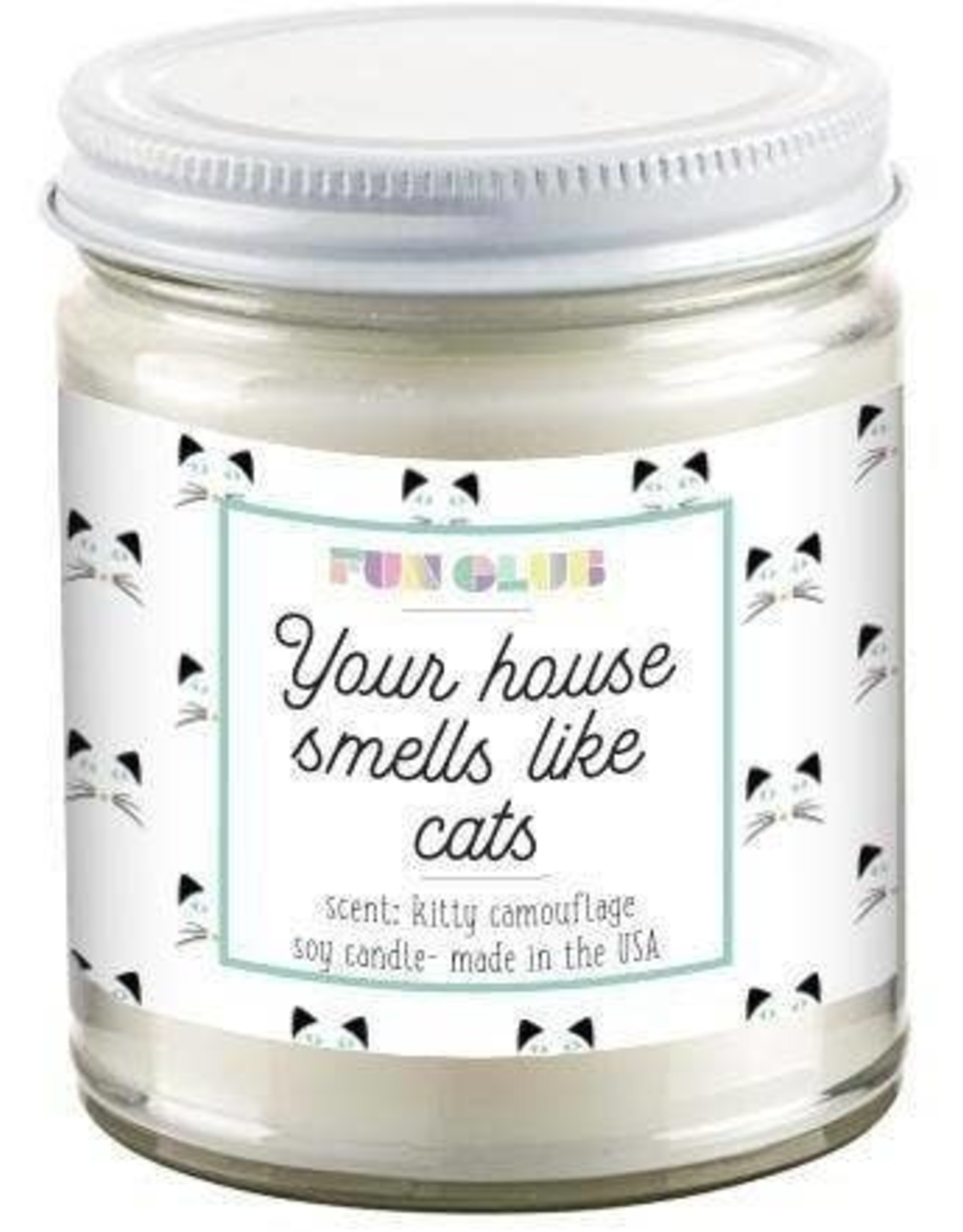 Fun Club Your House Smells Like Cats Candle