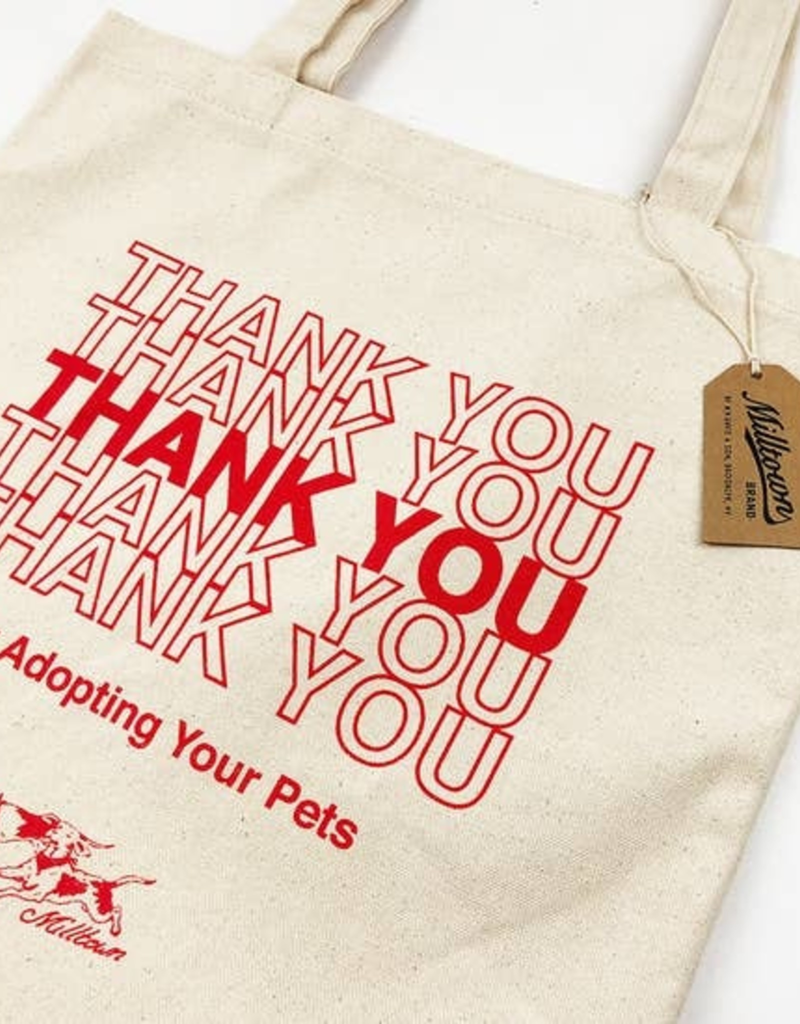 Milltown Brand Thank You for Adopting Tote - Natural