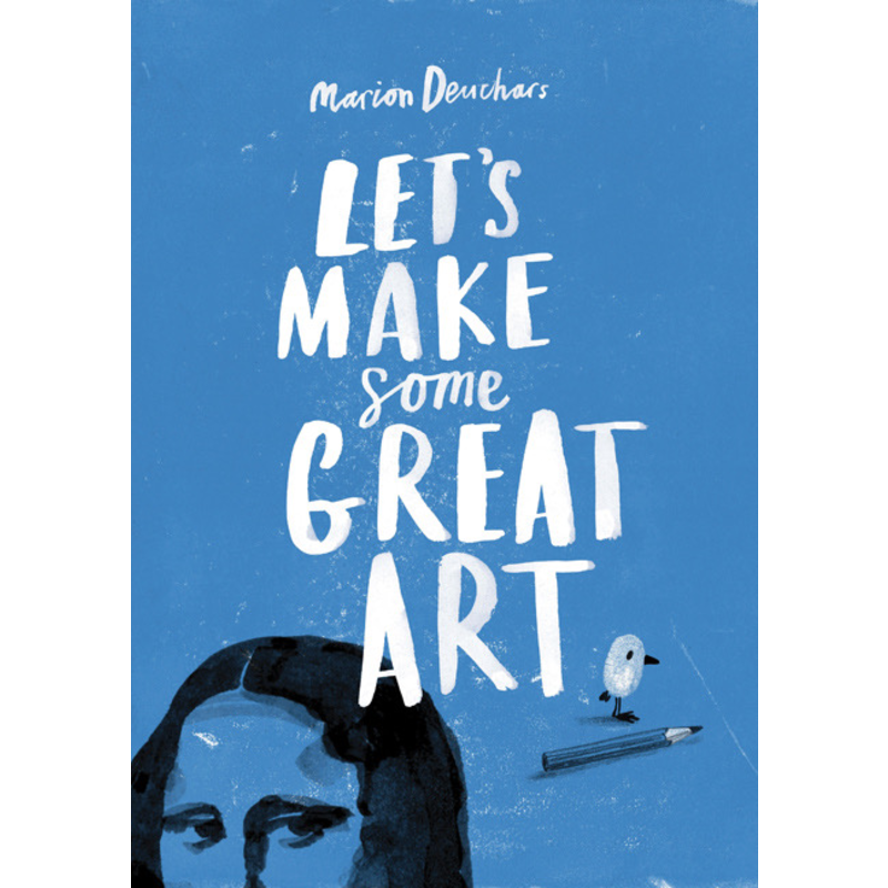 Laurence King Publishing Let's Make Some Great Art