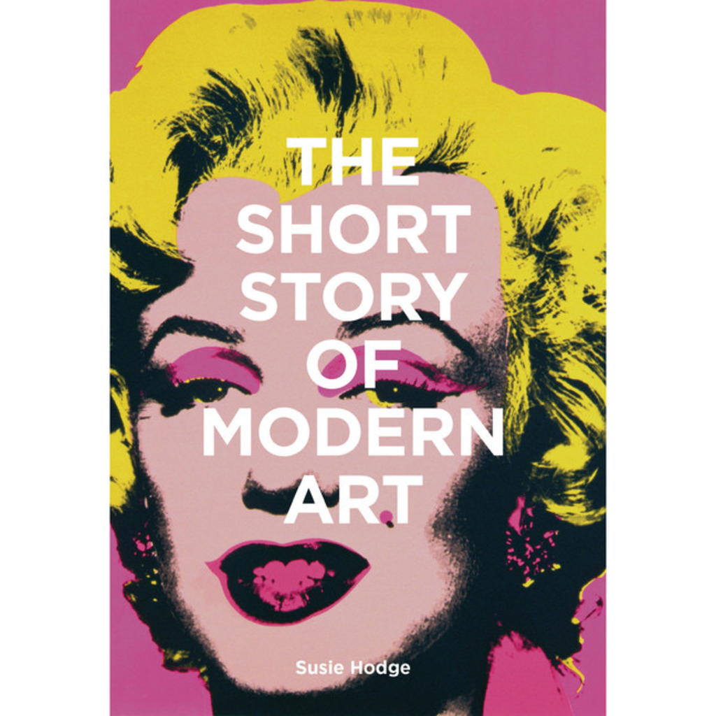 Laurence King Publishing The Short Story of Modern Art