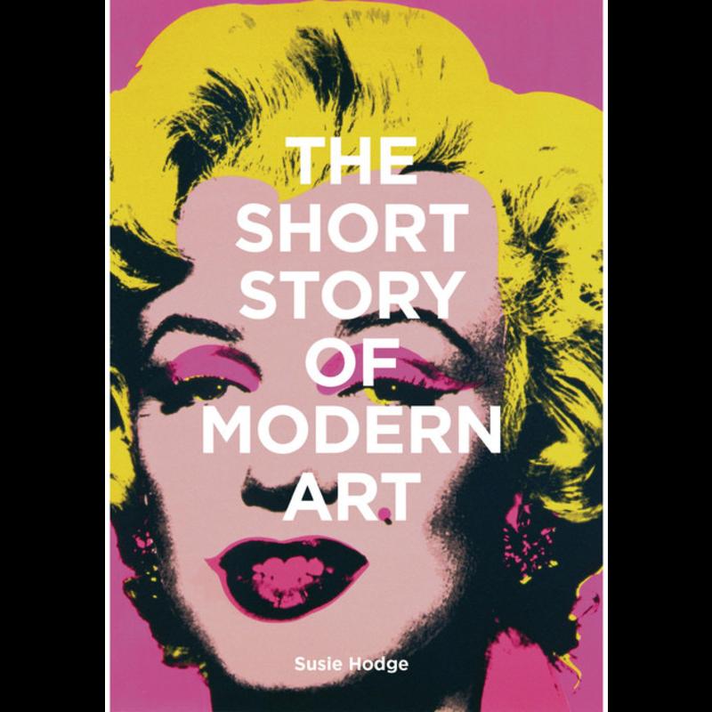 Laurence King Publishing The Short Story of Modern Art