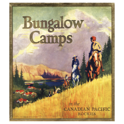 Eurographics Bungalow Camps in the Canadian Pacific Rockies