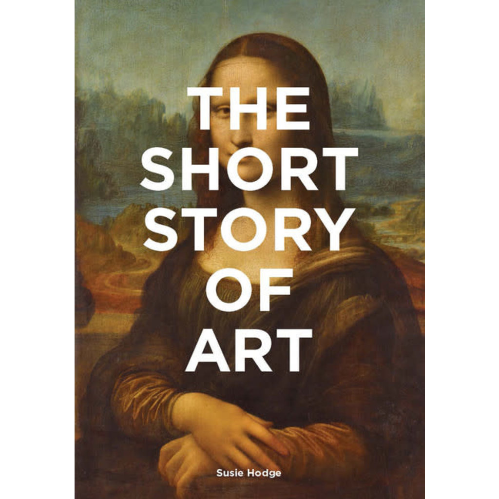 Laurence King Publishing The Short Story of Art