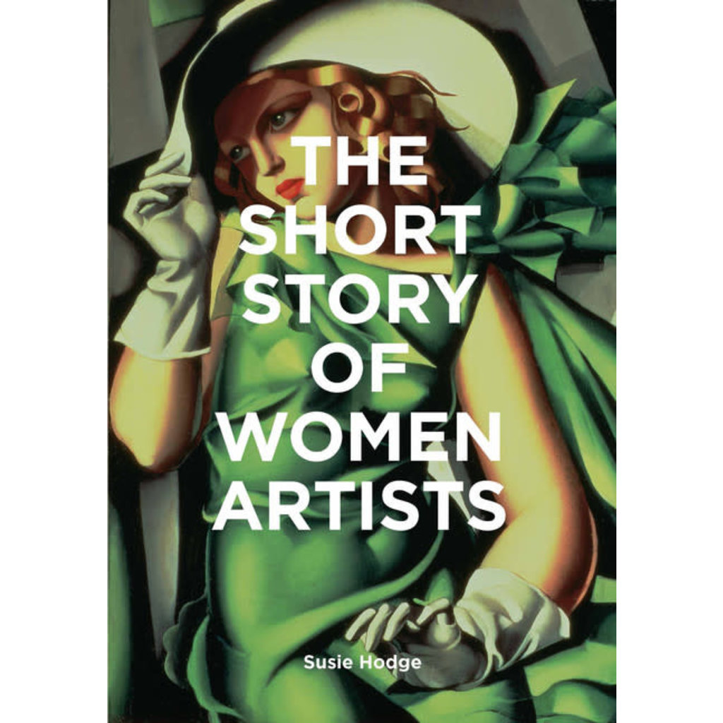 Laurence King Publishing The Short Story of Women Artists