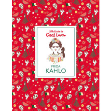 Laurence King Publishing Little Guides to Great Lives: Frida Kahlo
