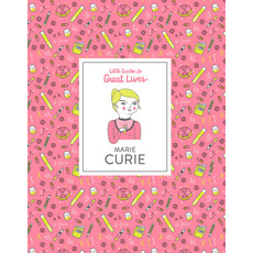 Laurence King Publishing Little Guides to Great Lives: Marie Curie