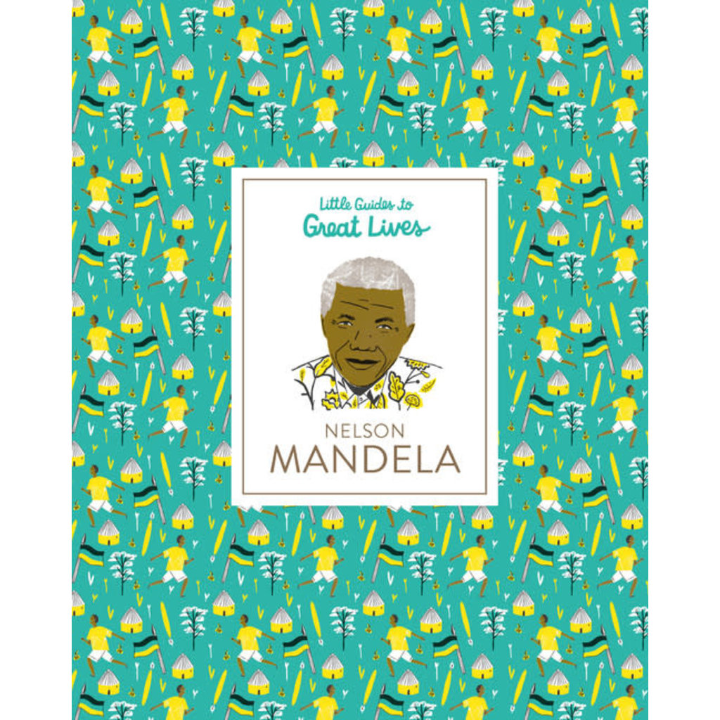 Laurence King Publishing Little Guides to Great Lives: Nelson Mandela