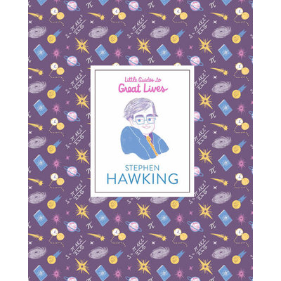 Laurence King Publishing Little Guides to Great Lives: Stephen Hawking