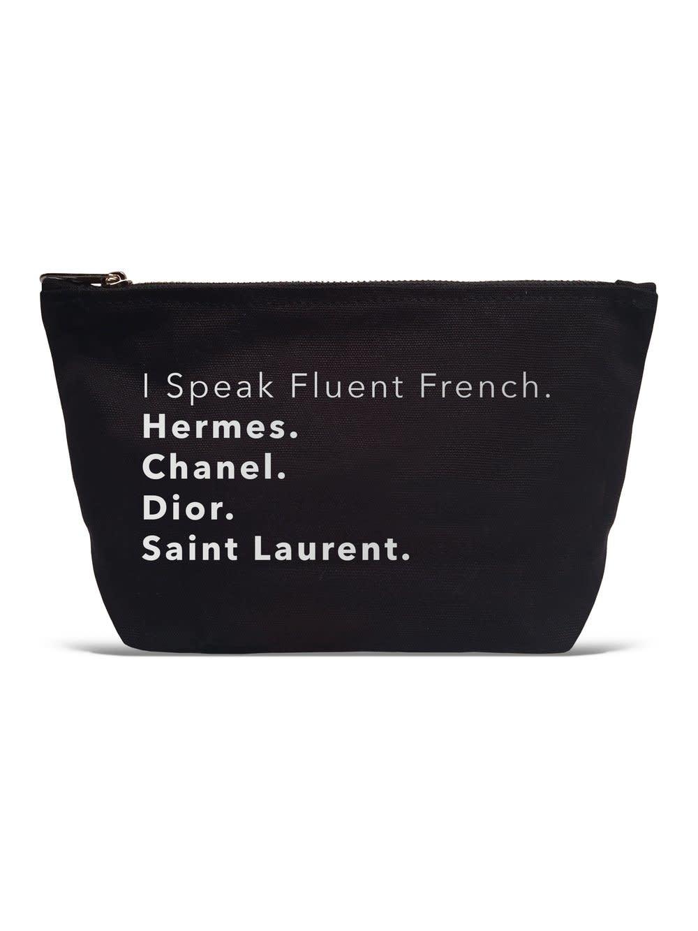 I Speak Fluent French - Pouch