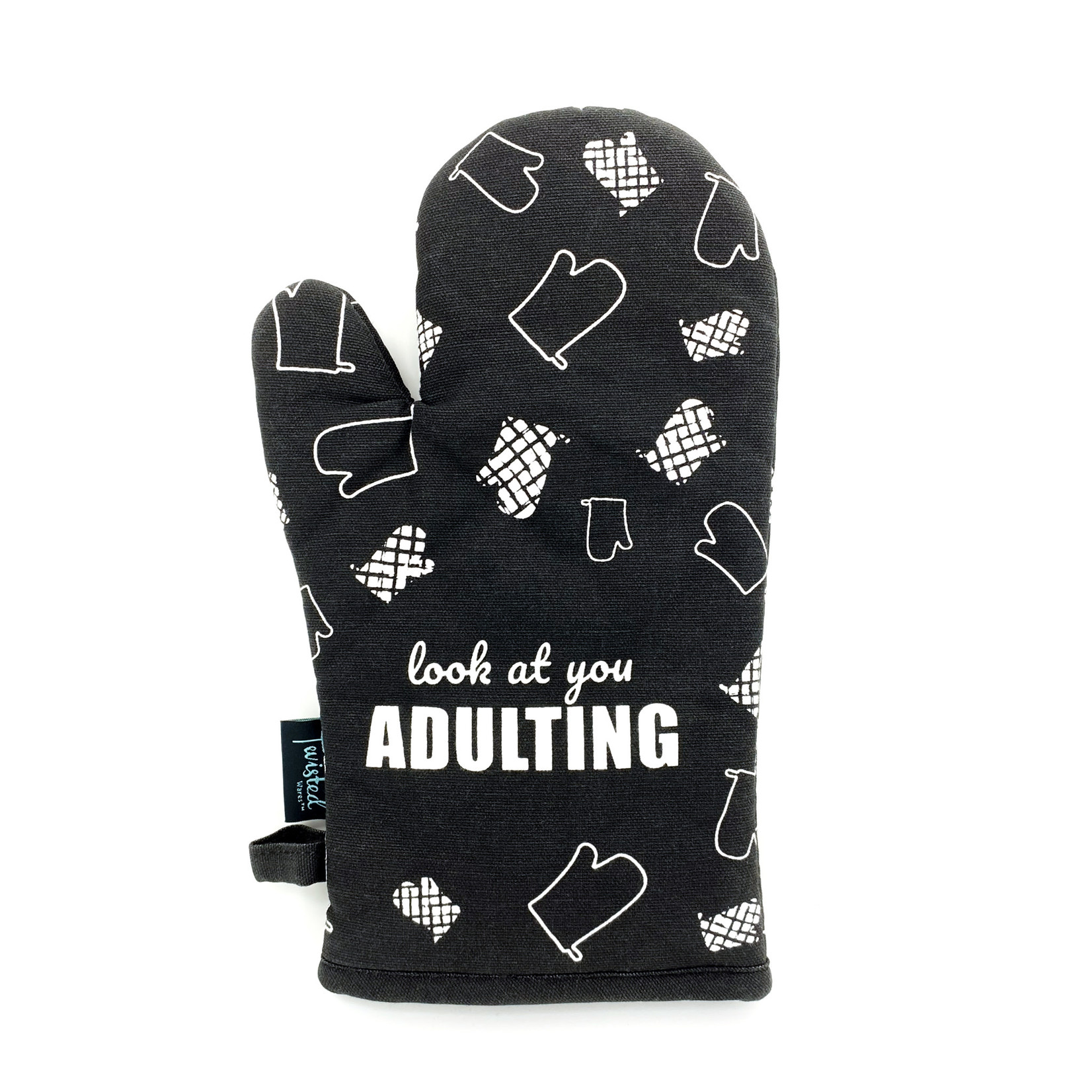 """Twisted Wares """"Look At You Adulting"""" Oven Mitt"""