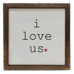 Driftless Studios Sign: I Love Us