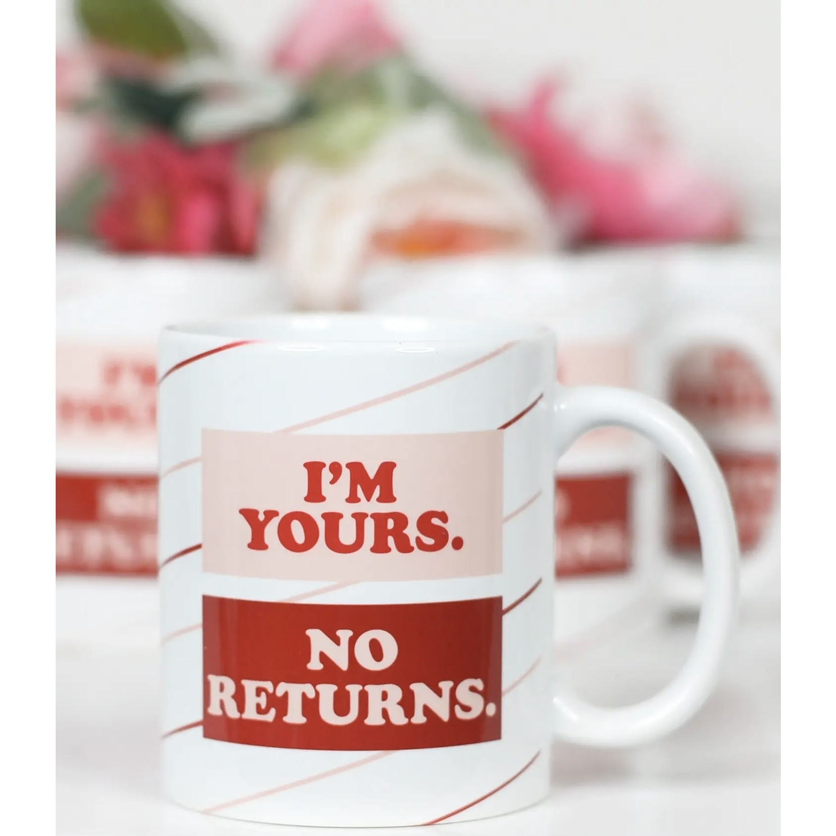 Mugsby Mug: I'm Yours No Returns \ Valentine's