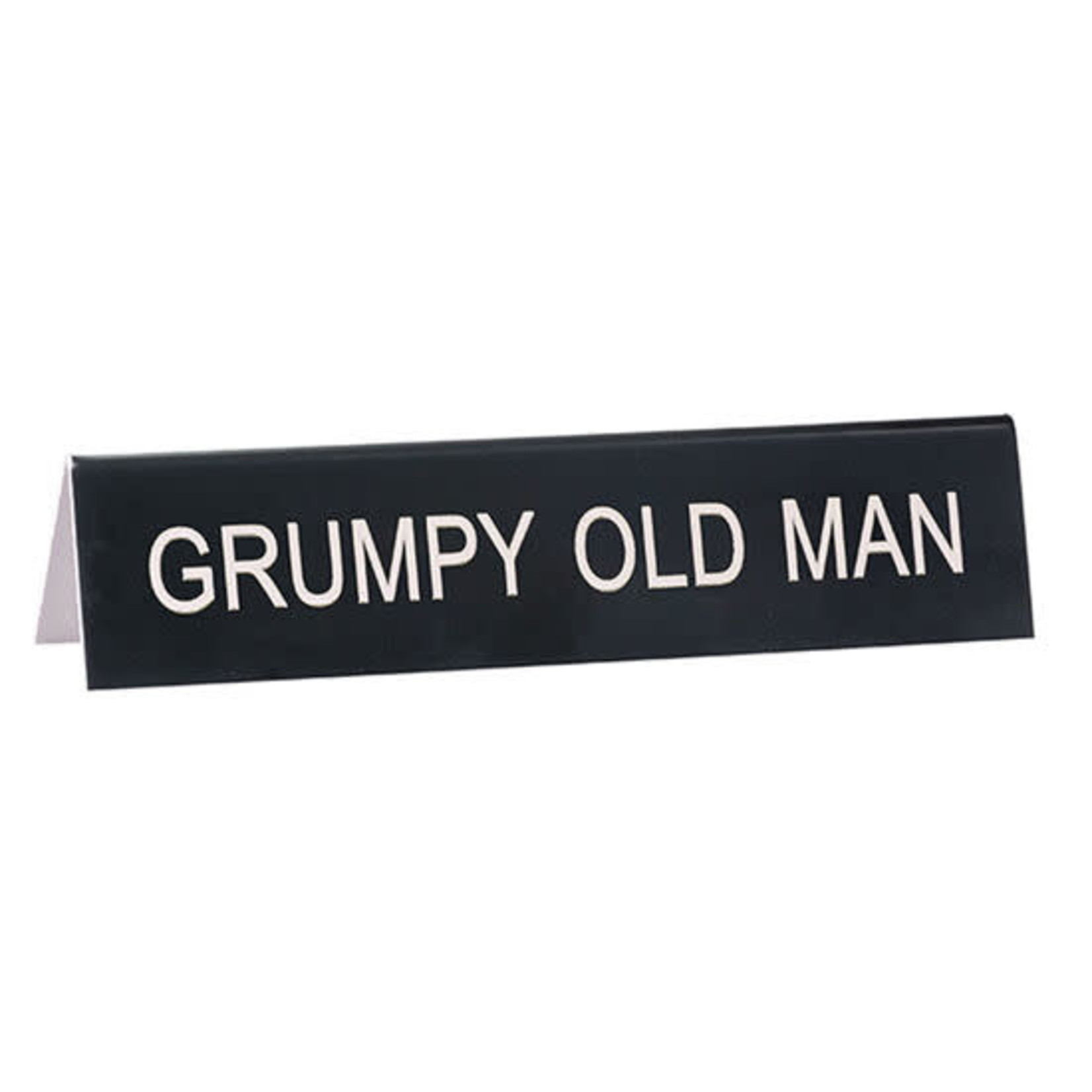 About Face Designs, Inc Sign: Grumpy Old Man Desk Sign