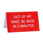 About Face Designs, Inc Snarky: Back In Five Minutes Desk Sign