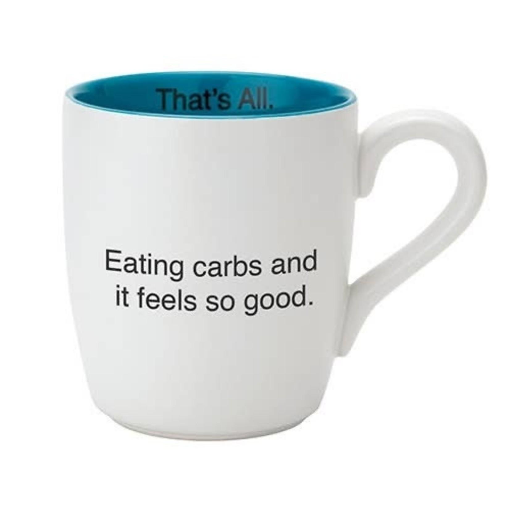 Santa Barbara Design Studio Mug: Eating Carbs 16oz.