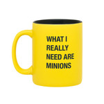 About Face Designs, Inc Mug: Really Need Minions
